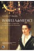 Isabella de Medici: A Vida Gloriosa e o Trágico Fim de Uma Princesa de Renascença