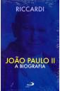 João Paulo II: a Biografia