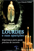 Lourdes e Suas Aparições