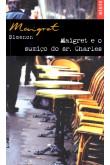 Maigret e o Sumiço do Sr. Charles