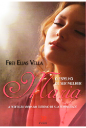 Maria - O Espelho de ser Mulher