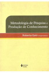 Metodologia de Pesquisa e Produção de Conhecimento
