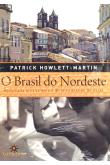 O Brasil do Nordeste - Riquezas Culturais E Disparidades Sociais