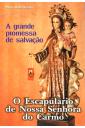 O Escapulário de Nossa Senhora do Carmo (kit)
