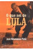 O que sei de Lula