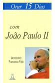 Orar 15 Dias Com João Paulo II
