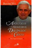 Os Apóstolos e os Primeiros Discípulos de Cristo (Paulus)