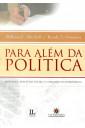 Para Além da Política