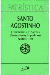 Patrística (Vol.09/1): Comentários aos Salmos (Enarrationes in Psalmos) Salmos 1-50