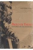 Paulo de Tarso - História de um Apóstolo