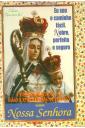 Pensamentos de São Luis de Montfort Sobre Nossa Senhora