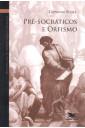 Vol 1 - Pré-Socráticos e Orfismo