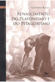 Vol 7 - Renascimento do Platonismo e do Pitagorismo