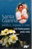Santa Gianna - Médica, Esposa e Mãe
