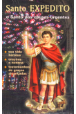 Santo Expedito - O Santo das Causas Urgentes