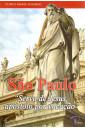 São Paulo: Servo de Jesus, Apóstolo Por Vocação