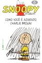 Snoopy - Como Você é Azarado, Charlie Brown! (Vol 6)