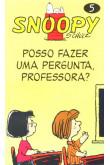 Snoopy: Posso Fazer uma Pergunta Professora?