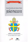 Carta Encíclica - Sobre a Eucaristia