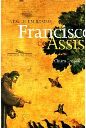 Vida de um Homem: Francisco de Assis