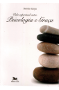 Vida Espiritual Entre Psicologia e Graça